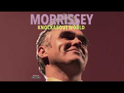 Morrissey – Knockabout World