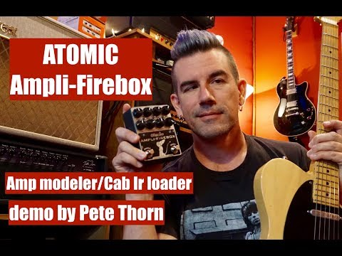 ATOMIC AMPLI-FIREBOX Amp Modeler/Cab IR Loader, demo by Pete Thorn