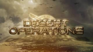 Desert Operations - Intro [HD]