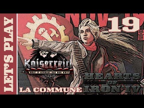[FR] HOI IV Kaiserreich - La Troisième Internationale (Commune Française) - Épisode 19
