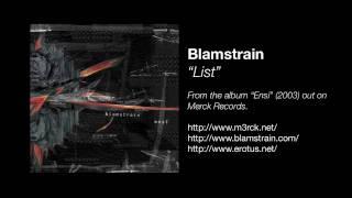 Blamstrain - List