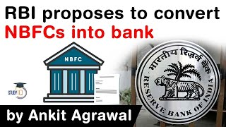 RBI Internal Working Group suggests to convert large NBFCs into banks #UPSC #IAS