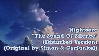 Nightcore - The Sound Of Silence (Disturbed Version) (Simon & Garfunkel)