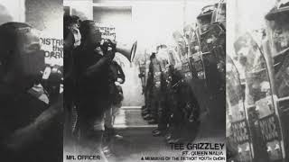 Tee Grizzley - Mr. Officer (feat. Queen Naija & Members of the Detroit Youth Choir) [Official Audio]