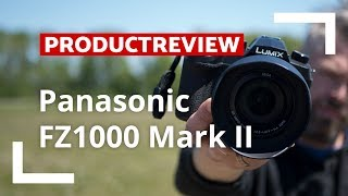 Panasonic FZ1000 Mark II | Unboxing & Review | CameraNU.nl