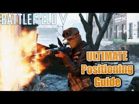 How To Position Yourself in BFV! - Battlefield V Positioning Guide (PS4)
