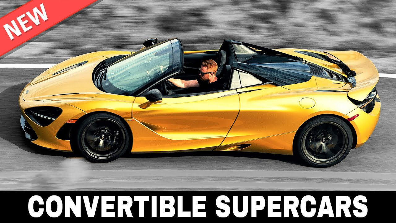 9 Convertible Supercars of 2020: When Luxury Meets Incredible Top Speeds