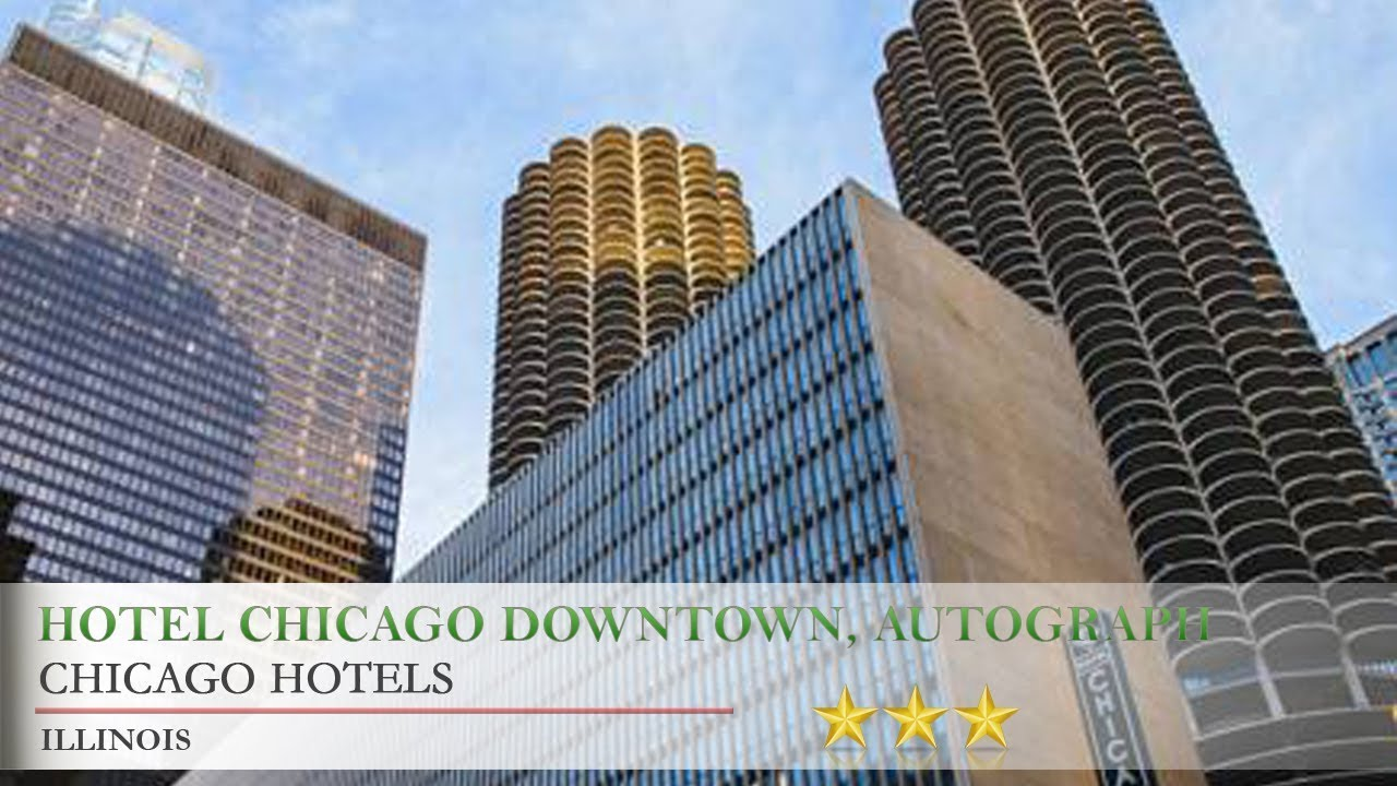 Hotel Chicago Downtown Autograph Collection Hotels Illinois