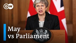 Brexit: May antagonizes UK Parliament with public address | DW News