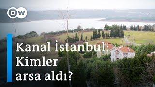 Kanal İstanbul: Yatırımcıda rant sevinci, köylerde endişe var - DW Türkçe