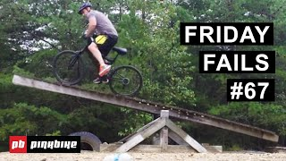 Friday Fails #67