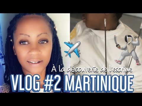VLOG#2 MARTINIQUE |