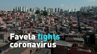 Favela Fights Coronavirus