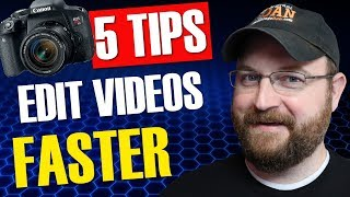 5 Tips to Make Better Videos Faster