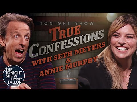 True Confessions with Seth Meyers and Annie Murphy | The Tonight Show Starring Jimmy Fallon