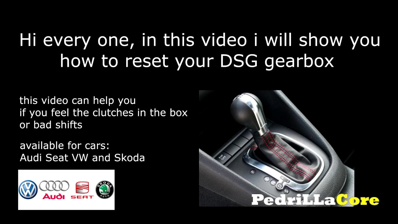 RESET DSG Without VAG COM - HOW To Reset DSG Gearbox Easy and Fast