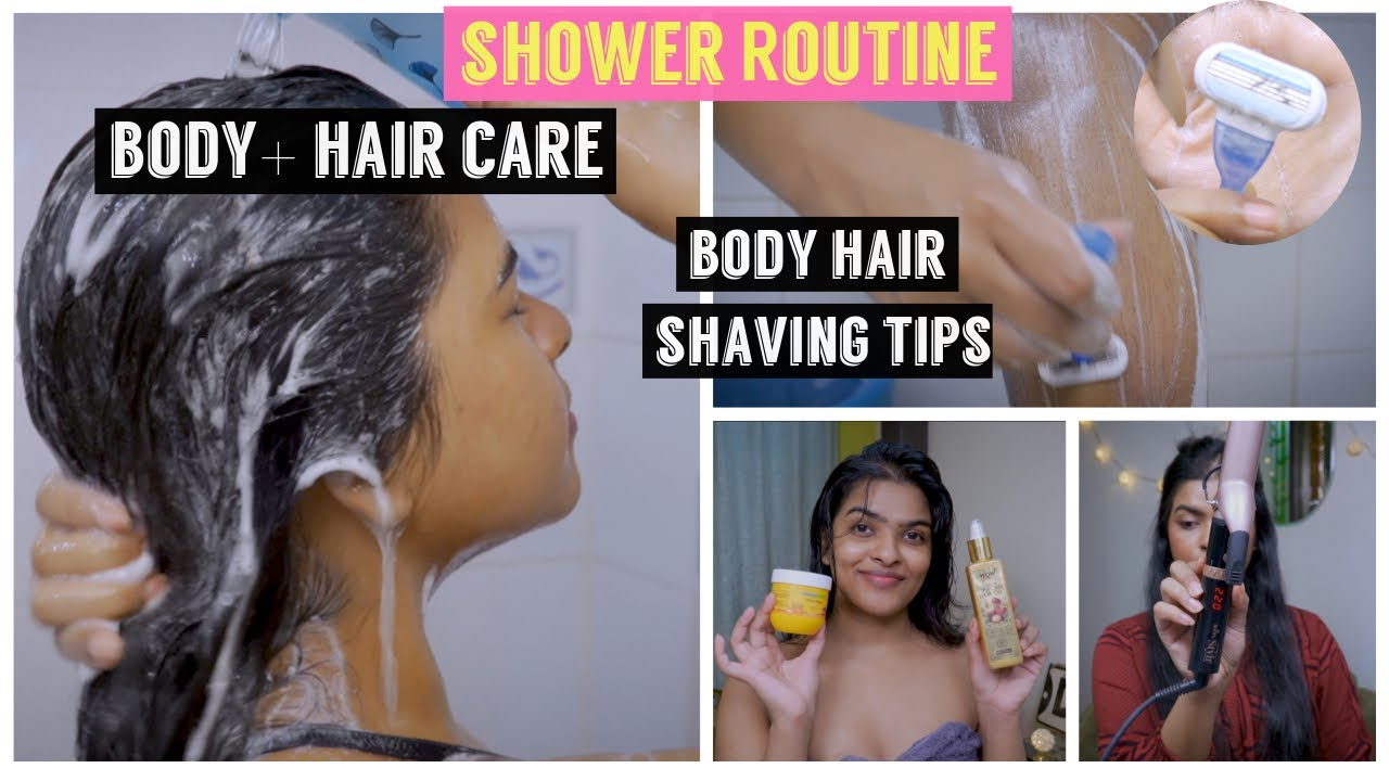 Current Shower Routine | Body Hair Shaving Tips *exclusive* + Hair Care tips for ( frizzy Hair )