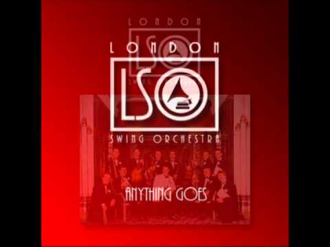 London Swing Orchestra - Anything Goes