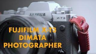 Dimata Fotografer : Fujifilm XT-3
