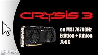 MSI Radeon 7870GHz + AMD Athlon 750k Crysis 3 Gameplay 720p