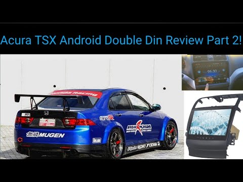 Acura TSX Android deck review part 2