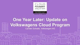 One Year Later: Update on Volkswagens Cloud Program - Carsten Schade, Volkswagen AG