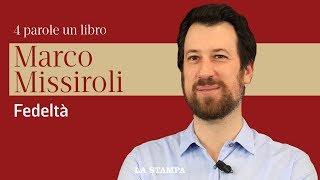 Marco Missiroli racconta