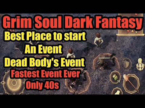 Grim Soul Dark Fantasy : #25 Fastest event (40s) Event & Best Place to start an Events 👍