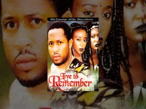 Live To Remember [Part 1] -- Latest Nigerian Nollywood Drama Movie (English Full HD)