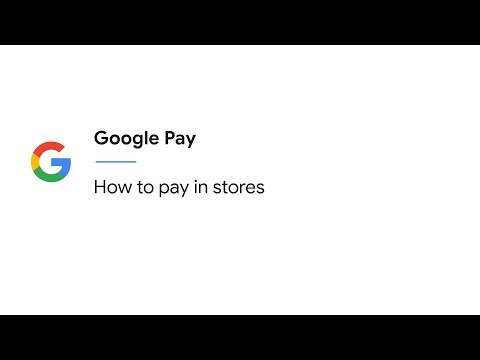 How to pay in stores with Google Pay