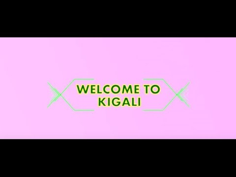 Kigali - Cleanest City Of Africa