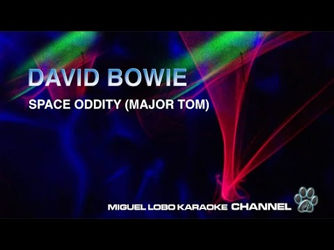 DAVID BOWIE - SPACE ODITTY  (MAJOR TOM) - Karaoke Channel Miguel Lobo