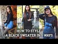 How to style a plain Black Sweater in 5 different ways | WINTER LOOKBOOK 2018