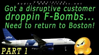 [REAL ATC] Jetblue UNRULY PASSENGER causes a return to Boston!!