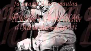 Man kunto Maula (with lyrics) by Nusrat Fateh Ali Khan