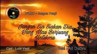 DMBP - Jangan Pergi |