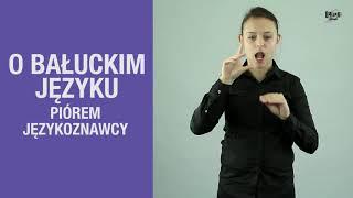 O BAŁUCKIM JĘZYKU PIÓREM JĘZYKOZNAWCY // BAŁUCKI SŁOWNIK #2