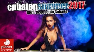 CUBATON SUMMER 2017 - REGGAETON DE CUBA MIX 112&#39 hour COMPILATION CHACAL, JACOB FOREV ...