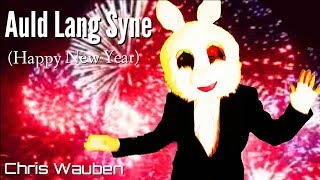 Auld Lang Syne (Music Video) Happy New Years!