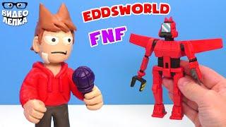 Лепим Eddsworld ТОРД и ТОРДБОТ - MOD FNF Видео Лепка