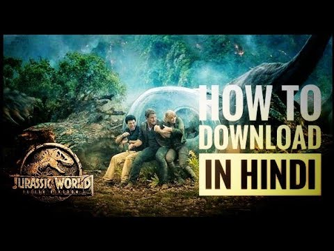 jurassic world fallen kingdom movie free download in hindi hd
