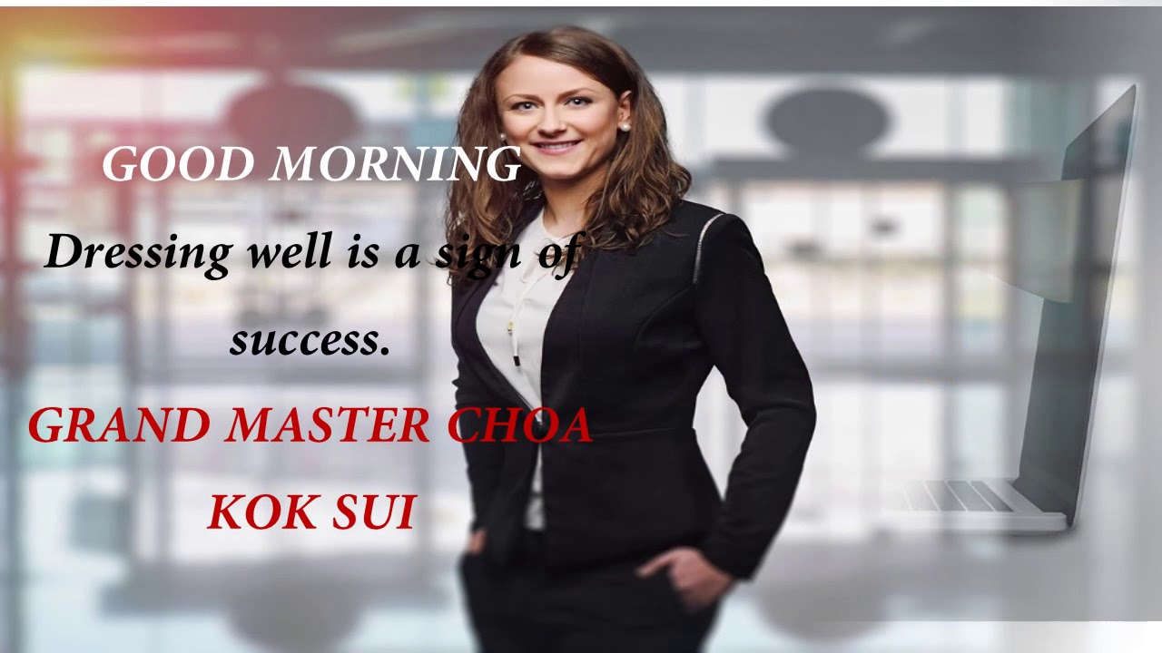 Inspirational Quotes By Grand Master Choa Kok Sui Youtube