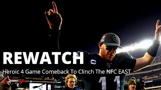 Heroic Carson Wentz 4 Game Comeback to clinch the NFC East | Rewatch