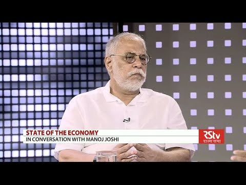 State of the Economy with Manoj Joshi