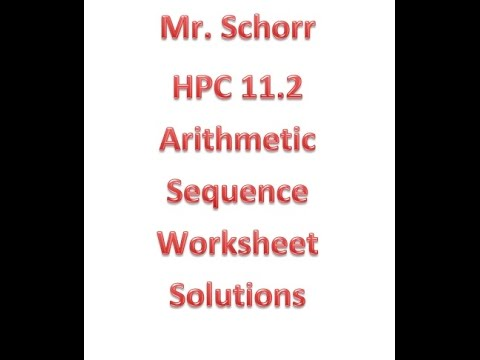 Solutions Video For The Arithmetic Sequence Worksheet Youtube