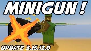 UNTURNED - New Minigun & More!! (Update 3.15.12.0)