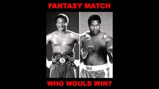 LARRY HOLMES VS GEORGE FOREMAN 1991-1995 WHO WINS?