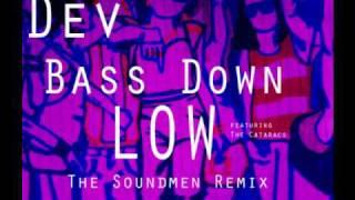 Dev featuring The Cataracs - Bass Down Low (The Soundmen Remix).wmv