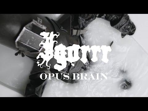 """Igorrr """"Opus Brain"""" (OFFICIAL VIDEO)"""