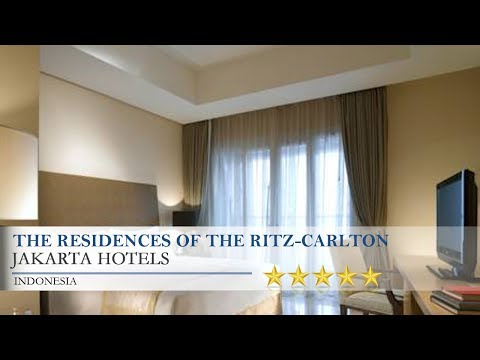 The Residences of The Ritz-Carlton Jakarta Pacific Place - Jakarta Hotels, Indonesia